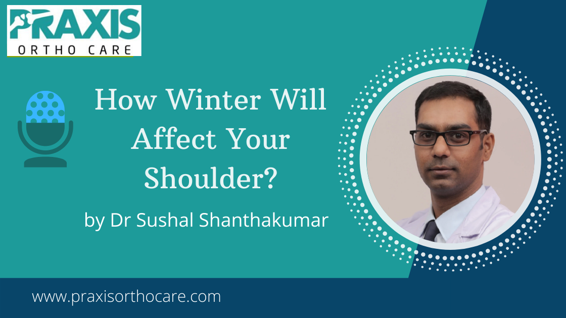 Shoulder Treatment in Jayanagar, Bangalore | How Winter Will Affect Your Shoulder?