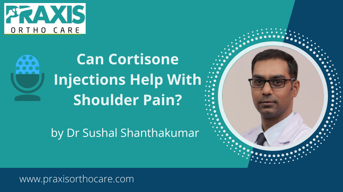 Cortisone Injections and shoulder pain   Shoulder Pain Treatment Near Me in Bangalore